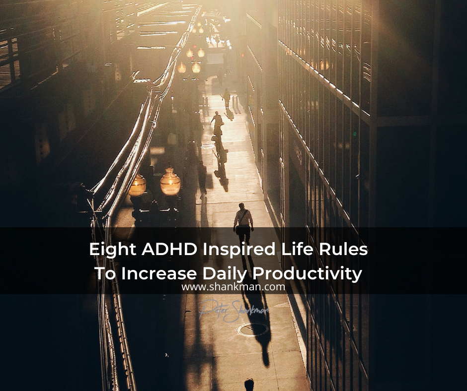 8 ADHD Inspired Life Rules